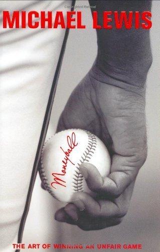 Moneyball: The Art of Winning an Unfair Game by Michael Lewis (2003-05-10)