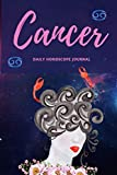 Cancer Daily Horoscope Journal: Prompted Astrological Fill In Notebook: Makes a Great Gift for Any Man or Woman That  Loves Astrology, Sacred ... Natal Chart Reading or Comparing Love Signs.