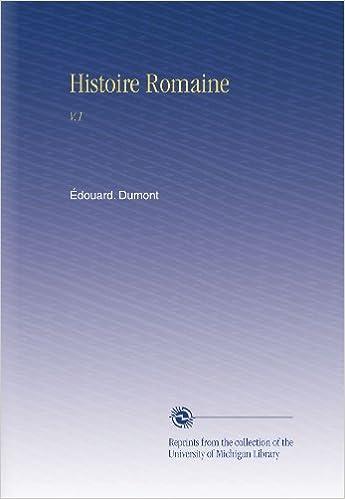 Téléchargement gratuit d\'ebookee Histoire Romaine: V.1 PDF RTF DJVU