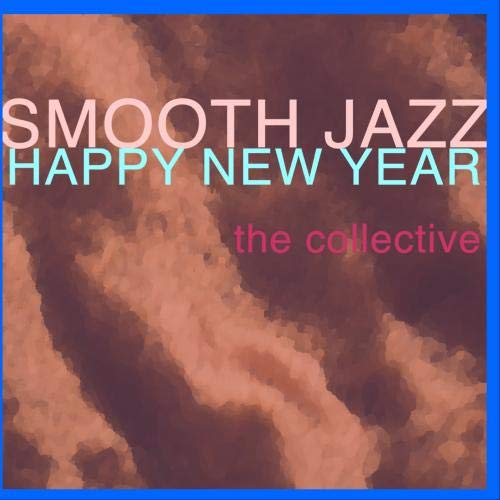 Price comparison product image Smooth Jazz Happy New Year