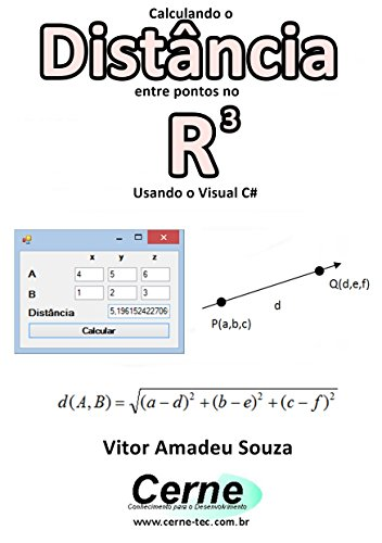 eBook Calculando a Distância entre pontos no R3 Usando o Visual C#