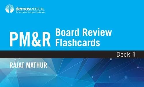 PM&R Board Review Flashcards (2-Box Set)