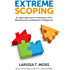Extreme Scoping: An Agile Approach to Enterprise Data Warehousing and Business Intelligence