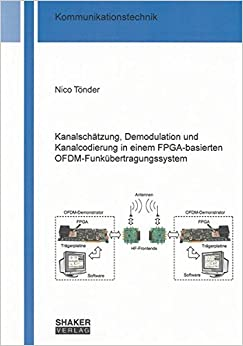 Kanalschätzung, Demodulation und Kanalcodierung in einem FPGA-basierten OFDM-Funkübertragungssystem