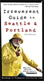 Frommer's Irreverent Guide to Seattle and Portland, Jim Gullo and Paul Karr, 0764539256