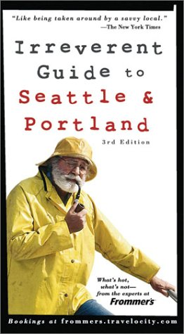 Download Frommer's Irreverent Guide to Seattle & Portland (Irreverent Guides) pdf