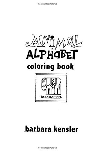 Animal Alphabet Coloring Book: A fun coloring book for all ages of animals and the alphabet! pdf