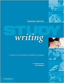 Escrito por Liz Hamp-Lyons: Study Writing: A Course in Written ...