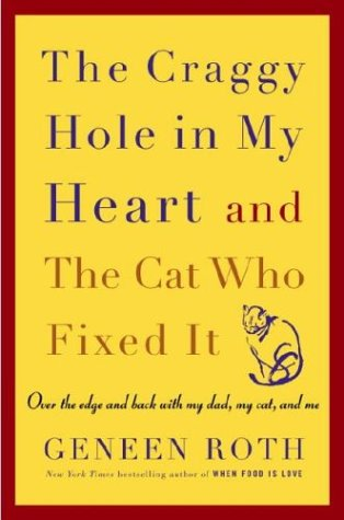 Download The Craggy Hole in My Heart and the Cat Who Fixed It pdf