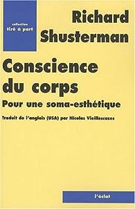 Book's Cover ofConscience du corps : Pour une soma-esthétique