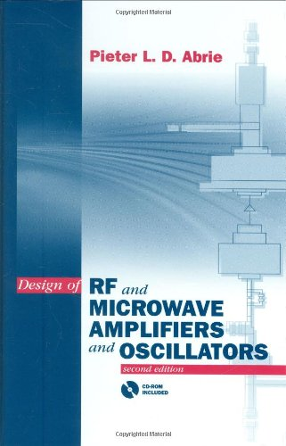 Design of Rf and Microwave Amplifiers and Oscillators (Artech House Microwave Library) (Artech House Microwave Library (Hardcover))