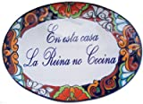 Multicolor Talavera Ceramic House Plaque. En Esta Casa la Reina no Cocina