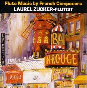 Laurel Zucker-Flute Music by French Composers