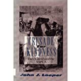 img - for Crusade for Kindness: Henry Bergh and the ASPCA by John J. Loeper (1991-04-01) book / textbook / text book