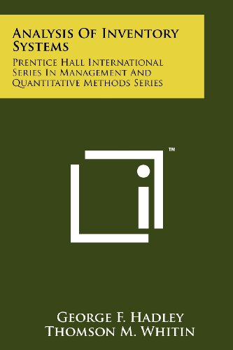 Inventory Systems (Analysis Of Inventory Systems: Prentice Hall International Series In Management And Quantitative Methods Series)