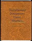 Questioned Document Case Studies, Luciano V. Caputo, 0882292595
