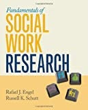 Fundamentals of Social Work Research 1st Edition