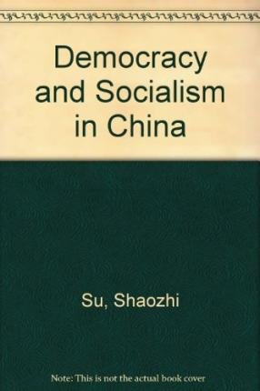 Download Democracy and Socialism in China pdf epub