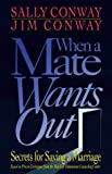 When a Mate Wants Out, Sally Conway and Jim Conway, 031057370X