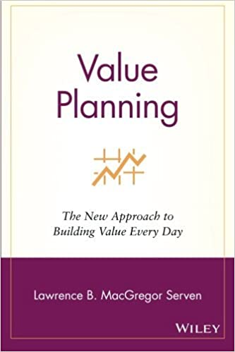 Value Planning: The New Approach to Building Value Every Day by Lawrence B. MacGregor Serven (2001-10-12)