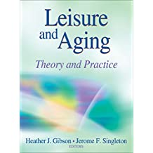 Leisure and Aging: Theory and Practice