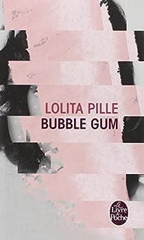 Bubble gum par Pille
