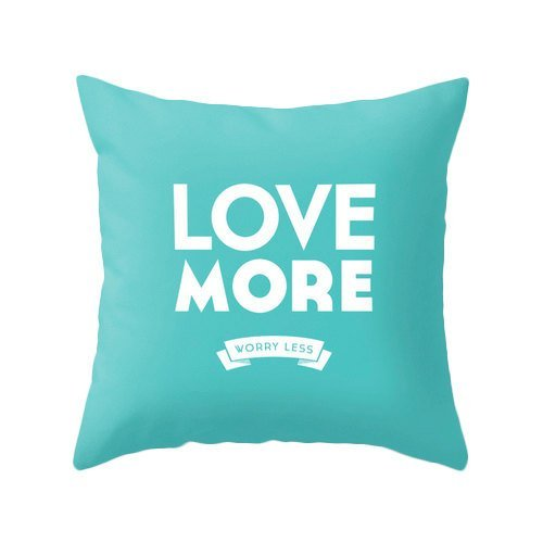 Love more worry less Pillowcase Turquoise pillowcase Teal pillow cover Love pillowcase Love cushion typography pillow cover Teal cushion cover 16x16