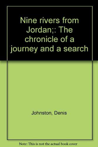Nine Rivers From Jordan by Denis Johnston