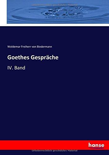Download Goethes Gespräche: IV. Band (German Edition) PDF