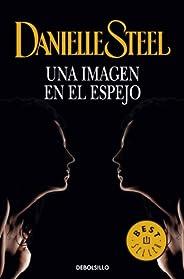 Una imagen en el espejo (Spanish Edition)