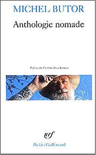 Anthologie nomade par Michel Butor