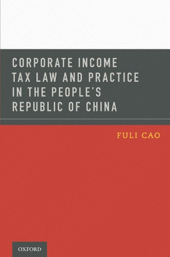 Download Corporate Income Tax Law and Practice in the People's Republic of China Pdf