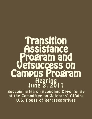 Transition Assistance Program and Vetsuccess on Campus ()