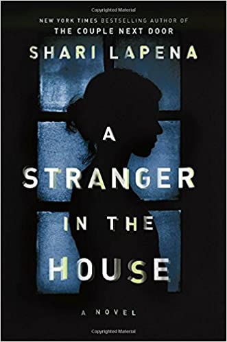 Image result for stranger in the house by shari lapena