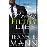 Pretty Filthy Lies: An Unconventional Love Story (Pretty Broken Book 2)