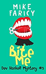 Bite Me (Dev Haskell - Private Investigator, Book 3)