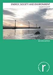 Energy, Society and Environment (Routledge Introductions to the Environment Series)