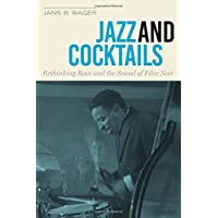 Jazz and Cocktails: Rethinking Race and the Sound