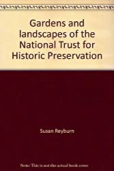Gardens and landscapes of the National Trust for Historic Preservation