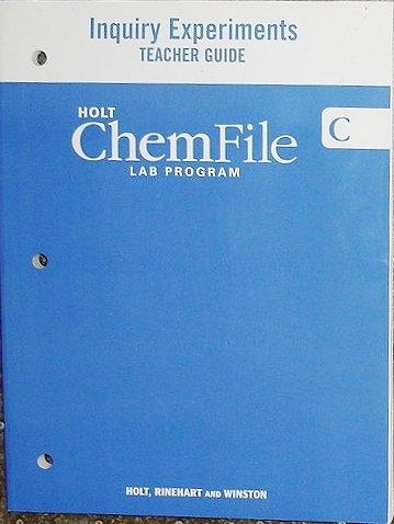 Holt ChemFile: Lab Program- Inquiry Experiments- Teacher Guide C