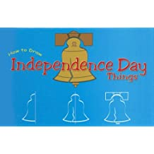 How to Draw Independence Day Things (Doodle Books)