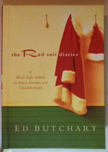 THE RED SUIT DIARIES : A Real-Life Center on Hopes, Dreams, and Childlike Faith ebook