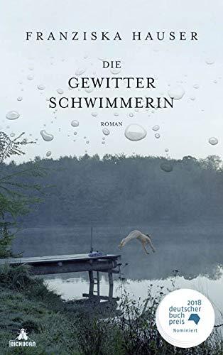 Die Gewitterschwimmerin Gebundenes Buch – 23. Februar 2018 Franziska Hauser Eichborn 3847906445 Ost-Deutschland