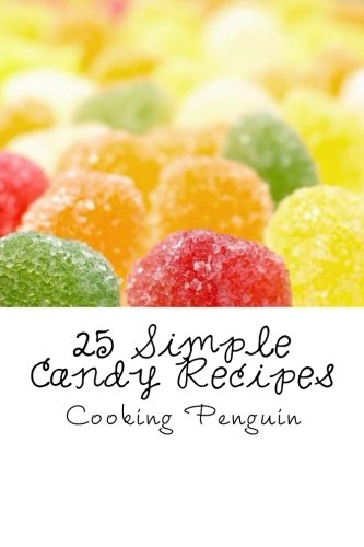 25 Simple Candy Recipes