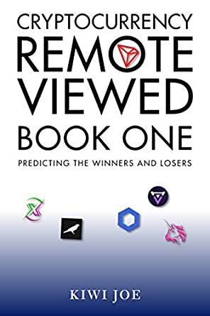 Cryptocurrency Remote Viewed : Book One (English Edition)