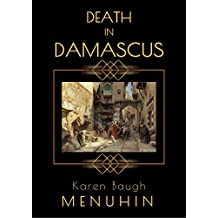 Death in Damascus: A 1920s Murder Mystery with Heathcliff Lennox