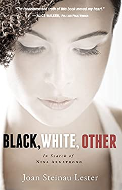 Black, White, Other: In Search of Nina Armstrong (Blink)