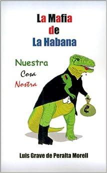 Book La Mafia de la Habana: Nuestra Cosa Nostra