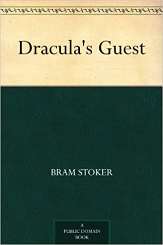 Draculas guest kindle edition by bram stoker literature draculas guest kindle edition by bram stoker literature fiction kindle ebooks amazon fandeluxe
