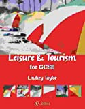 Vocational GCSE – Leisure and Tourism for GCSE Student Book